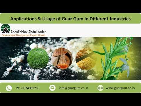 Applications & Usage of Guar Gum in Different Industries