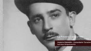 La Palabra Compartida #10 - La Guerrilla Insurge [ 1961 - 1962 ]