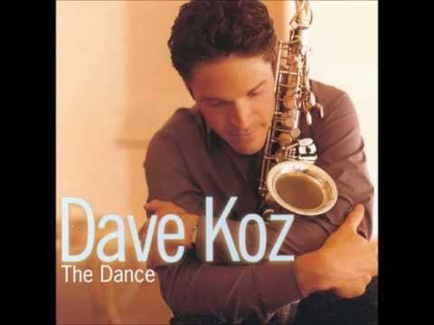 Dave Koz - Love Is On The Way