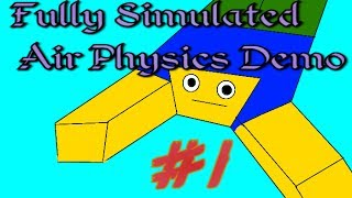 Roblox Fully Simulated Air Physics Demo [Episode 1] Sky Diving