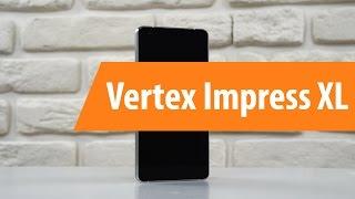 обзор Vertex Impress XL