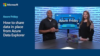 How to share data in place from Azure Data Explorer | Azure Friday