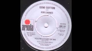 Kim Carnes & Gene Cotton - You