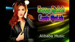 Download Mp3 Dj Santai 2019.....  Happy Happy Ajalah, Cuek Cuek Ajalah