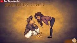 Tumse Milke Aisa Laga   Male Version   Whatsapp Status Video   Ravi Singh{Ace Boy}