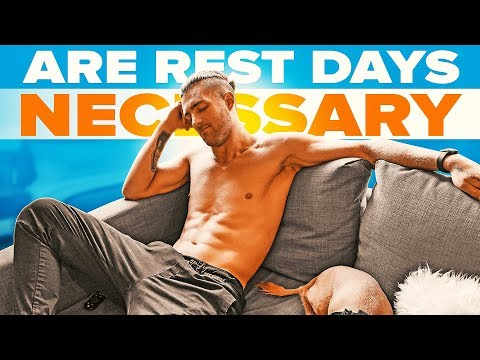 Are Rest Days Necessary?