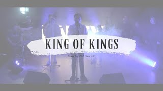 King Of Kings Hillsong Worship Cover By CLC Worship