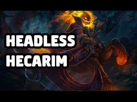 HEADLESS HECARIM SKIN SPOTLIGHT - LEAGUE OF LEGENDS