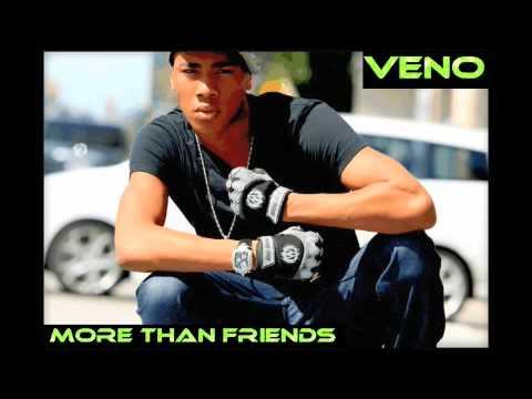 VENO - More Than Friends