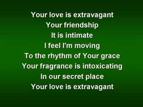 Your love is Extravagant - Casting Crowns (worship video w/