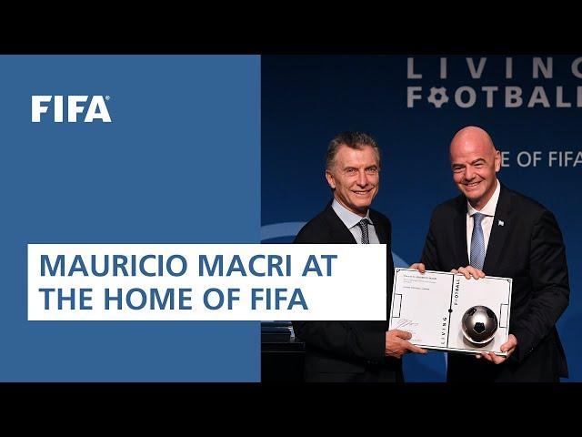 Mauricio Macri at the Home of FIFA