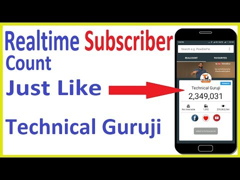 Realtime Subscriber Count On Mobile Just Like technical  Guruji