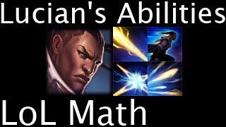 LoL Math - Lucian's Abilities