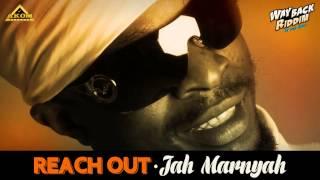 Jah Marnyah - Reach Out (Way Back Riddim - Akom Records)