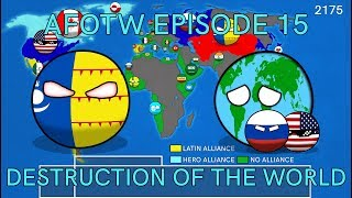 Alternate Future Of The World In Countryballs (Episode 15) Destruction Of The World