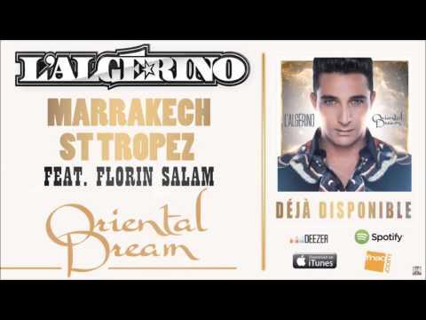 L'Algérino - Marakech St Tropez feat. Florin Salam [Audio]