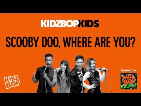 KIDZ BOP Kids  Scoo Doo, Where Are You? KIDZ BOP Halloween