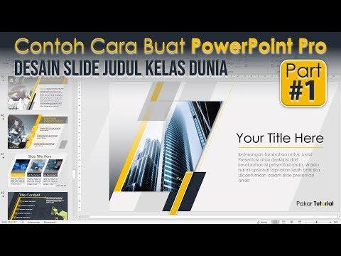 Contoh Cara Membuat Power Point Pro yang Menarik