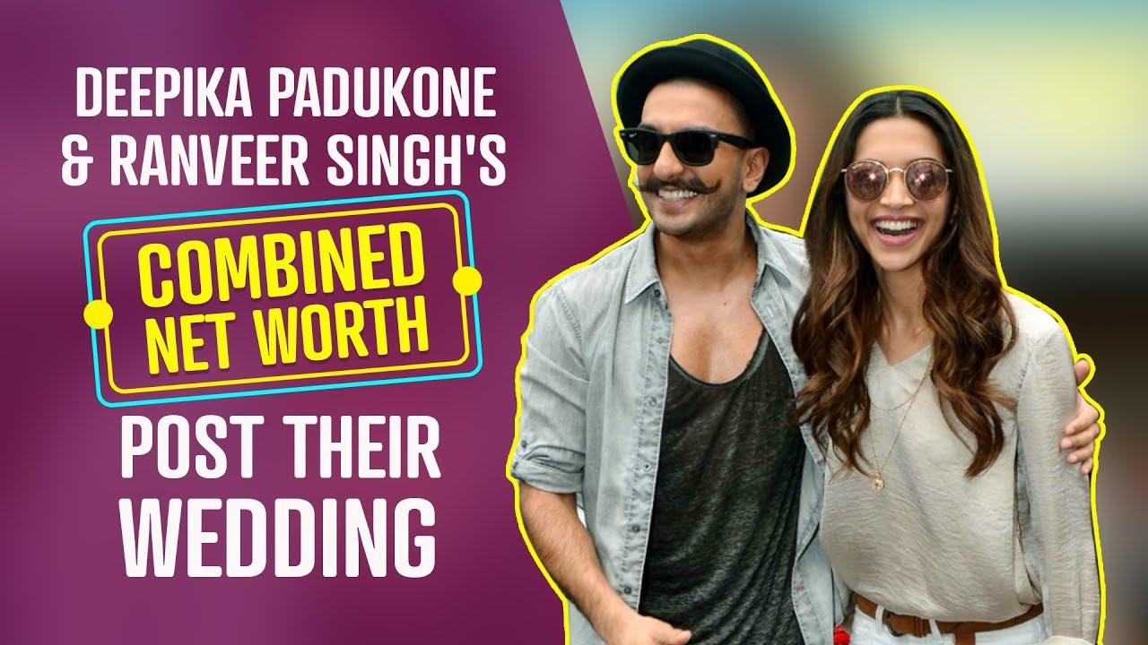 Deepika Padukone and Ranveer Singh's Combined Net Worth ...