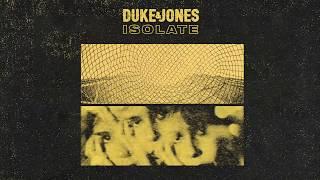 Duke & Jones - Isolate
