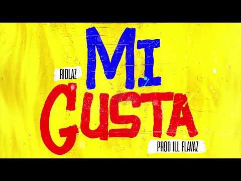 Ridlaz - Mi Gusta (Official Audio)