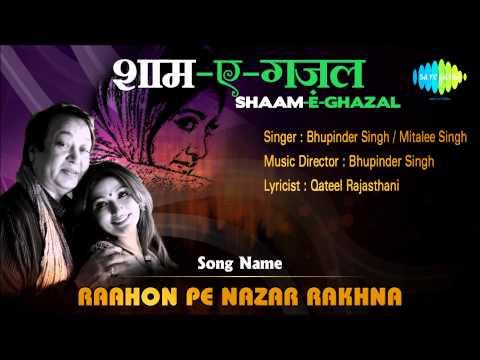 Bhupinder Singh, Mitalee Singh Special | Raahon Pe Nazar Rakhna | HD Songs