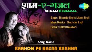 Raahon Pe Nazar Rakhna | Shaam-E-Ghazal | Bhupinder Singh, Mitalee Singh