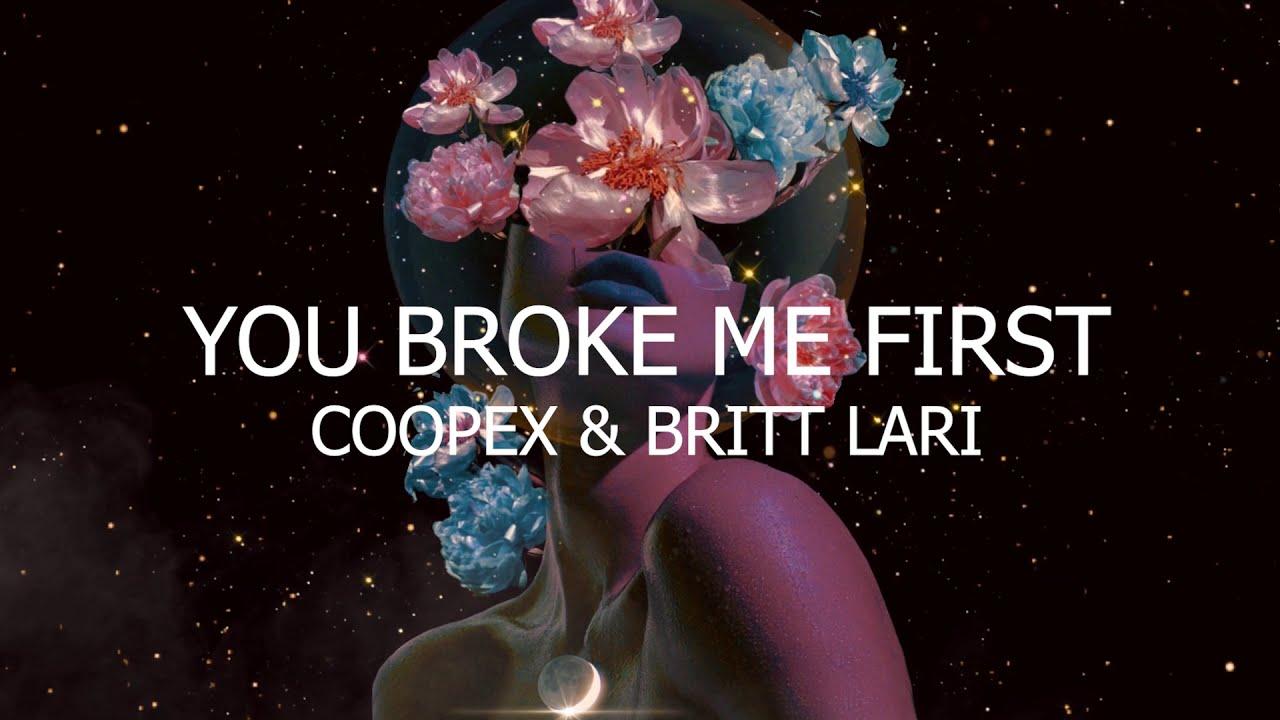 Download Coopex - You Broke Me First (ft. Britt Lari)