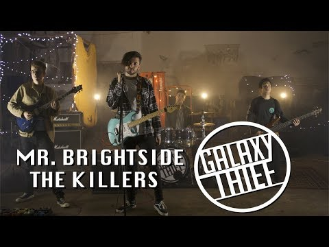Mr. Brightside (The Killers Cover) - Galaxy Thief
