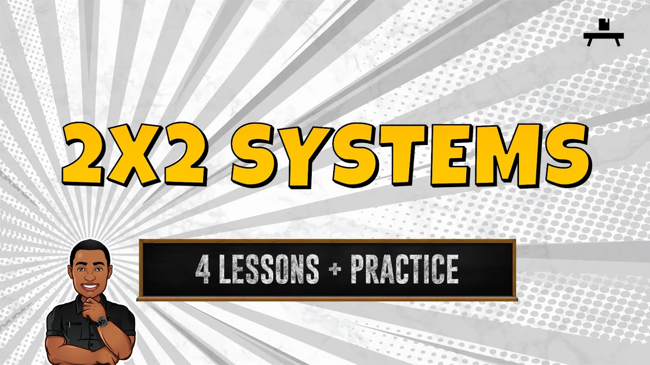 Algebra: 2x2 Systems