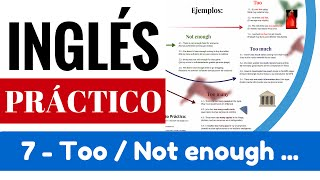 """Ejemplos """"too / not enough"""" y """"too many / too much"""" Ejercicio """"Yes en Inglés 3"""" [Video 8]"""