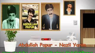 Abdullah Papur - Nazli Yarim