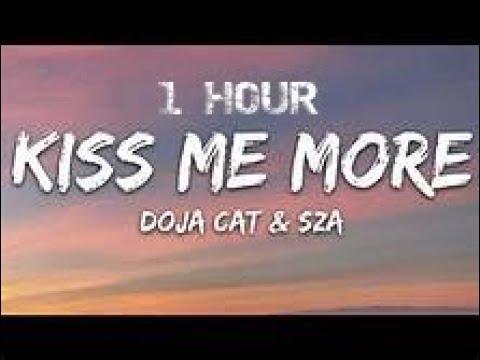 [1 HOUR] Doja Cat – Kiss Me More ft. SZA (Lyrics)