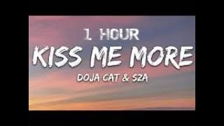 [1 HOUR] Doja Cat - Kiss Me More ft. SZA (Lyrics)