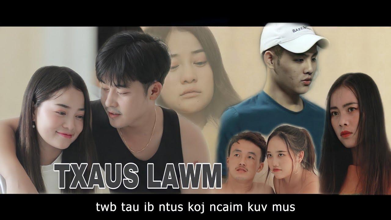 """(Maiv Thoj)""""LIG LAWM"""" Nkauj Movie Tawm Tshiab 2021"""