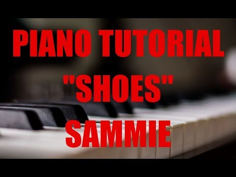 Piano Tutorial for Sammie