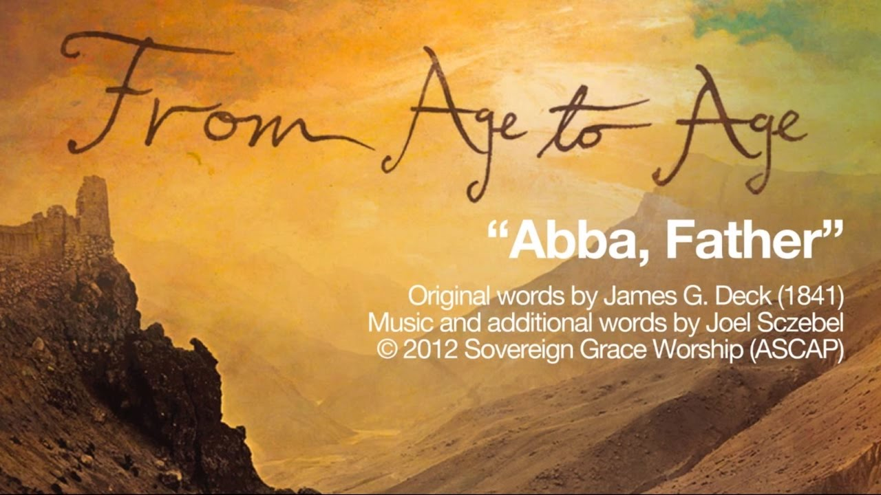 Abba, Father [Official Lyric Video]