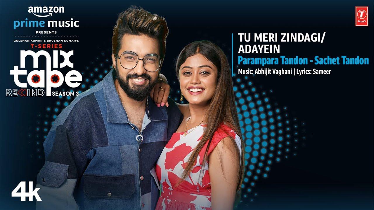 Download Tu Meri Zindagi/Adayein★Ep2| Parampara&Sachet|T-Series Mixtape RewindS3|Abhijit V lAhmed K|Bhushan K