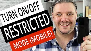 How To Turn On / Off Restricted Mode on Mobile (Android & iPhone)