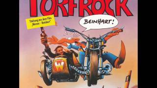 Torfrock - Beinhart ( Werner Beinhart Soundtrack )