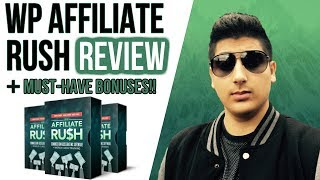 WP Affiliate Rush Review - ✋STOP✋ Don