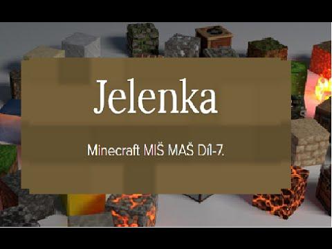 Minecraft MIŠ MAŠ Díl-7.