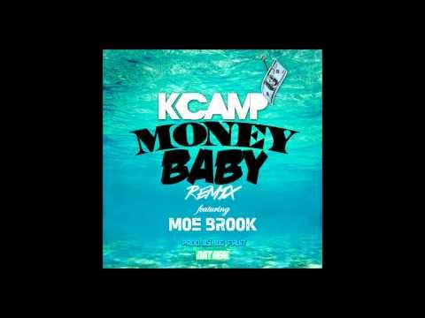 K. Camp - Money Baby feat Moe Brook (Remix)