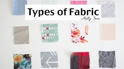 Fabric Types - Material for Sewing