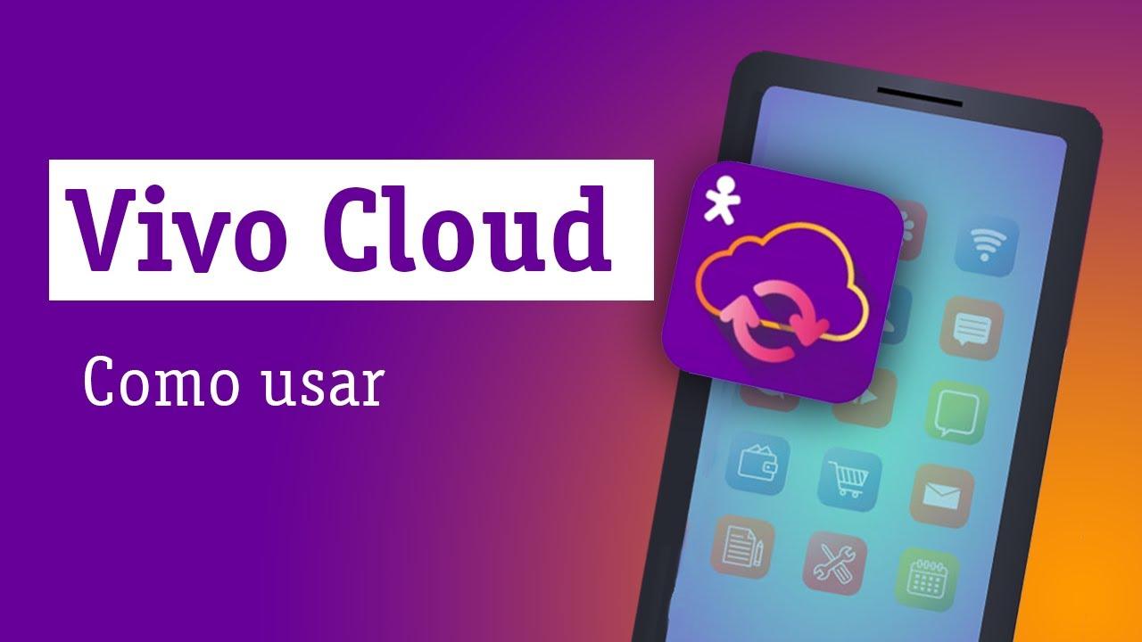 Como Usar o Vivo Cloud - Descomplicando a Tecnologia