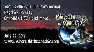 Wren Collier on New Ideas about the Paranormal - July 22, 2017
