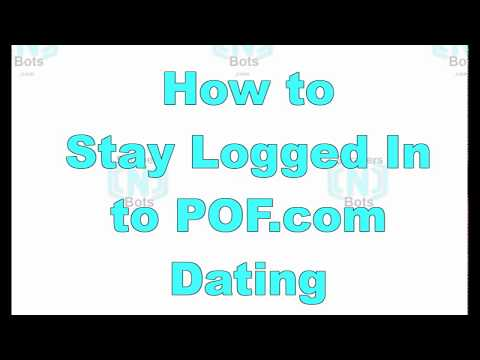 POF Stay Logged In To Plenty Of Fish Dating