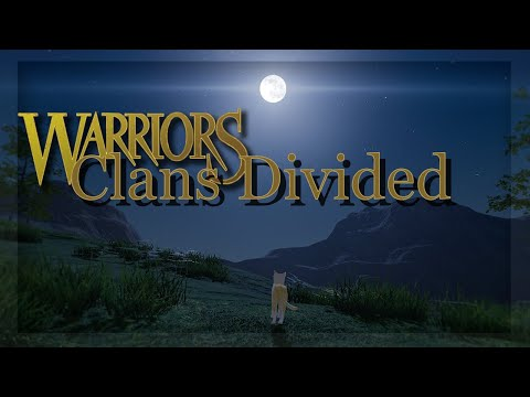 Warrior Cats Unofficial Fan Game: Clans Divided- Alpha V.31 Update!