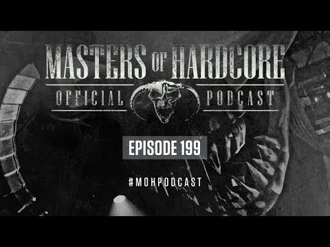 Official Masters Of Hardcore Podcast 199 By Bodyshock
