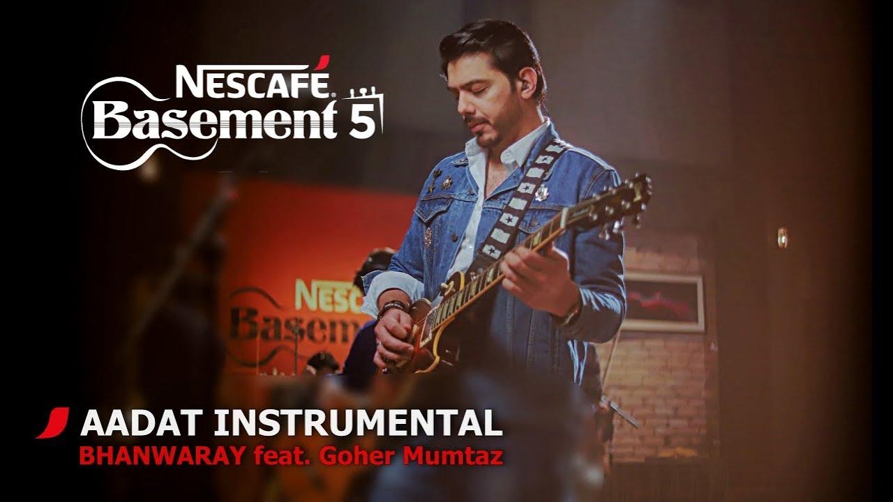 AADAT INSTRUMENTAL/BHANWARAY feat. Goher Mumtaz | NESCAFÉ Basement Season 5 | 2019
